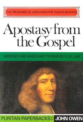 Apostasy from the Gospel-Abrig - Owen, John