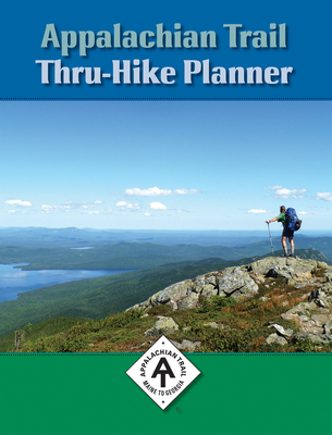 Appalachian Trail Thru-Hike Planner - Lauterborn, David (Editor)