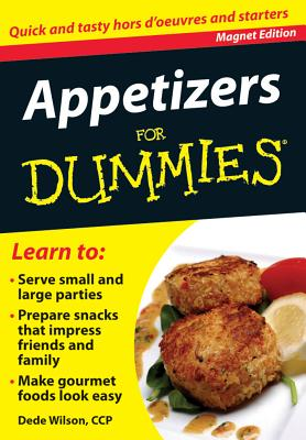 Appetizers for Dummies: Quick and Tasty Hors D'Oeuvres and Starters - Wilson, Dede