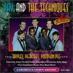 Apples, Peaches, Pumpkin Pie - Jay & The Techniques