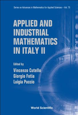 Applied and Industrial Mathematics in Italy II: Selected Contributions from the 8th SIMAI Conference - Cutello, Vincenzo (Editor)