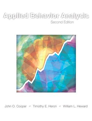Applied Behavior Analysis - Cooper, John O