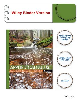Applied Calculus 5E WileyPLUS with Loose-Leaf Print Companion with WileyPLUS Card Set - Hughes-Hallett, Deborah, and Lock, Patti Frazer, and Gleason, Andrew M.