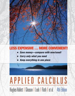Applied Calculus, Binder Version - Hughes-Hallett, Deborah (Editor), and Lock, Patti Frazer (Editor), and Gleason, Andrew M (Editor)