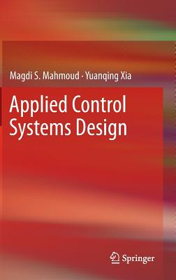 Applied Control Systems Design - Mahmoud, Magdi S