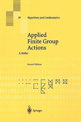 Applied Finite Group Actions - Kerber, Adalbert