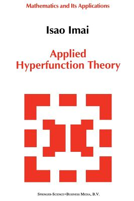 Applied Hyperfunction Theory - Imai, Isao