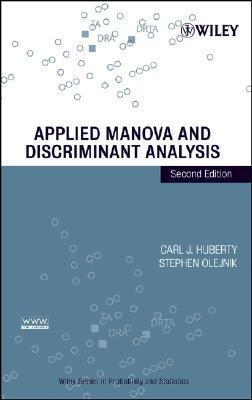 Applied Manova and Discriminant Analysis - Huberty, Carl J, and Olejnik, Stephen