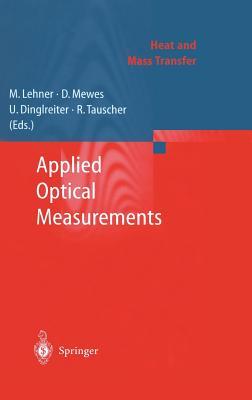Applied Optical Measurements - Lehner, M