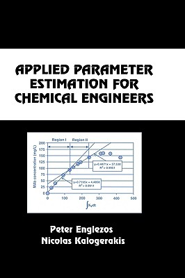 Applied Parameter Estimation for Chemical Engineers - Englezos, Peter