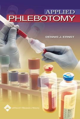 Applied Phlebotomy - Ernst, Dennis J