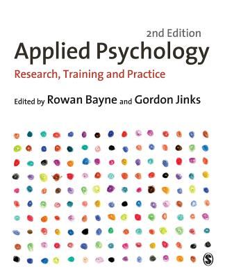 Applied Psychology: Research, Training and Practice - Bayne, Rowan, and Jinks, Gordon