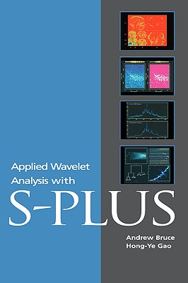 Applied Wavelet Analysis with S-Plus - Bruce, Andrew