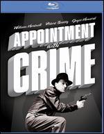 Appointment with Crime [Blu-ray]