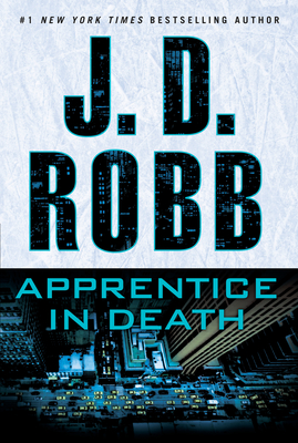 Apprentice in Death - Robb, J D