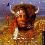 Apurimac III: Nature Spirit Pride
