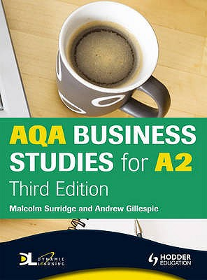 AQA Business Studies for A2: WITH Dynamic Learning Student Edition - Surridge, Malcolm