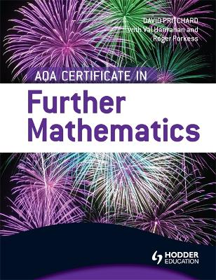 AQA Certificate in Further Mathematics - Hanrahan, Val, and Porkess, Roger, and Pritchard, David