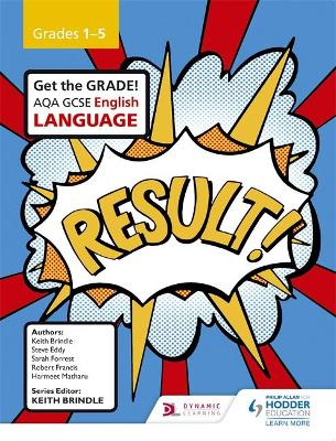 AQA GCSE English Language Grades 1-5 Student Book - Brindle, Keith, and Eddy, Steve, and Forrest, Sarah