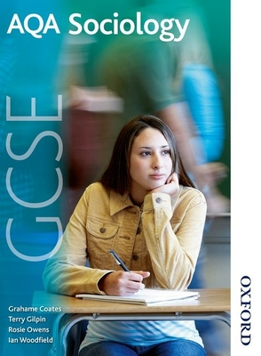 AQA GCSE Sociology - Coates, Grahame, and Gilpin, Terry, and Owens, Rosie