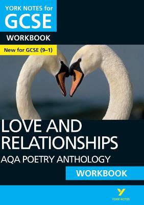 AQA Poetry Anthology - Love and Relationships: York Notes for GCSE (9-1) Workbook - Green, Mary