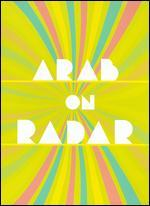 Arab on Radar: Sunshine for Shady People