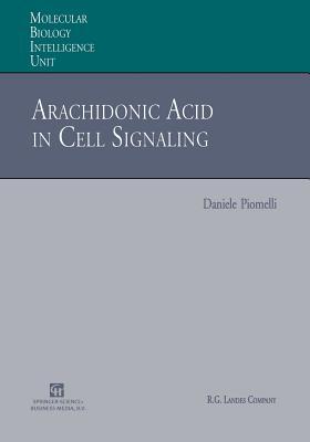 Arachidonic Acid in Cell Signaling - Piomelli, Daniele