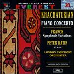 Aram Khachaturian: Concerto for Piano and Orchestra; César Franck: Variations Symphoniques