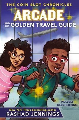 Arcade and the Golden Travel Guide - Jennings, Rashad