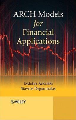 ARCH Models for Financial Applications - Xekalaki, Evdokia