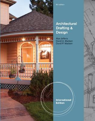 Architectural Drafting and Design - Jefferis, Alan, and Madsen, David