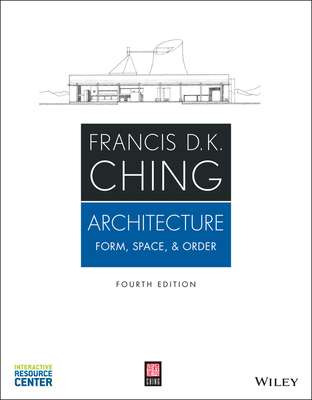 Architecture: Form, Space, & Order - Ching, Francis D K