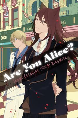 Are You Alice?, Vol. 2 - Katagiri, Ikumi, and Ninomiya, Ai
