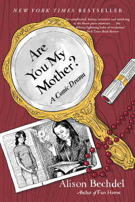 Are You My Mother?: A Comic Drama - Bechdel, Alison