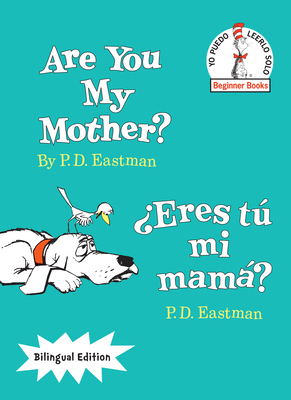 Are You My Mother?/Eres Tu Mi Mama? - Eastman, P D
