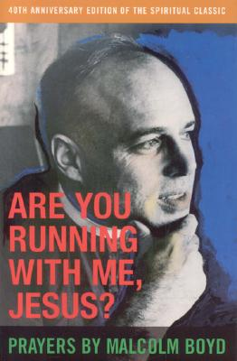 Are You Running with Me, Jesus? - Boyd, Malcolm