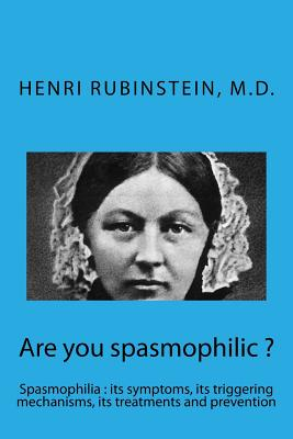 Are You Spasmophilic ? - Rubinstein, Dr Henri