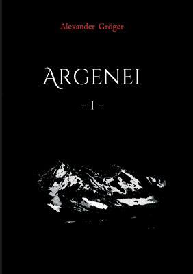 Argenei - Groger, Alexander