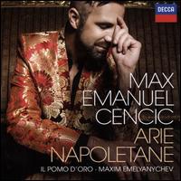 Arie Napoletane - Max Emanuel Cencic (counter tenor); Maxim Emelyanychev (harpsichord); Il Pomo d'Oro; Maxim Emelyanychev (conductor)