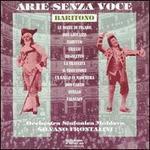 Arie Senza Voce: Baritono