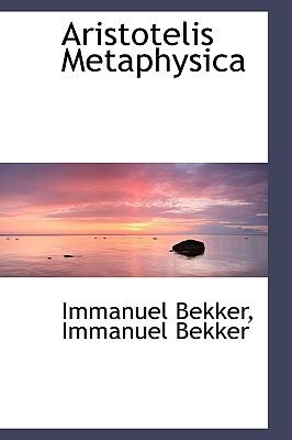Aristotelis Metaphysica - Bekker, Immanuel
