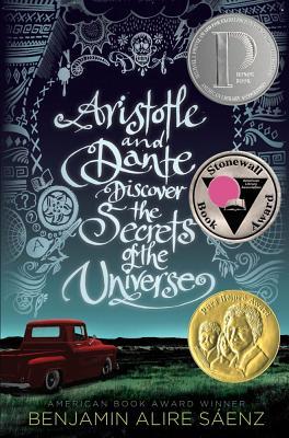 Aristotle and Dante Discover the Secrets of the Universe - Saenz, Benjamin Alire
