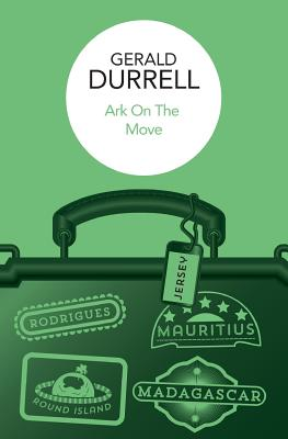 Ark on the Move - Durrell, Gerald