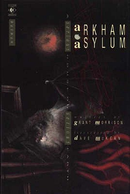 Arkham asylum : a serious house on serious earth - Morrison, Grant