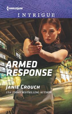 Armed Response - Crouch, Janie