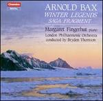 Arnold Bax: Winter Legends; Saga Fragment