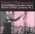 Arnold Schoenberg: Verklärte Nacht; Franz Schmidt: Symphony No. 2