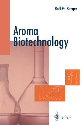 Aroma Biotechnology - Berger, Ralf G