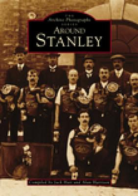 Around Stanley - Hair, Jack (Compiled by), and Harrison, Alan (Compiled by)