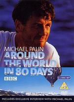 Around the World in 80 Days with Michael Palin, Part 2: Homeward Bound